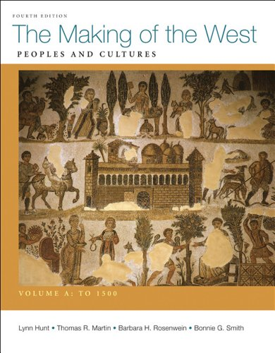 9780312583408: The Making of the West, Volume A: To 1500: Peoples and Cultures