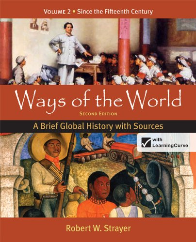 9780312583491: Ways of the World: A Brief Global History with Sources, Volume 2