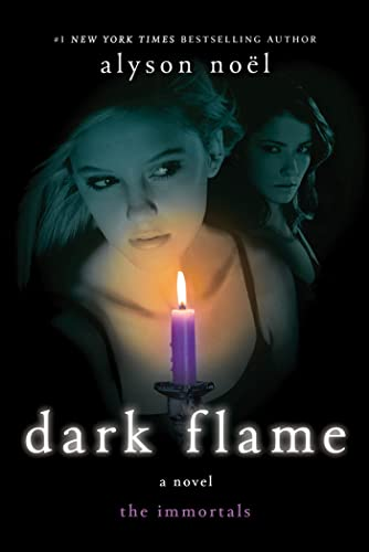 Dark Flame (The Immortals): Noël, Alyson