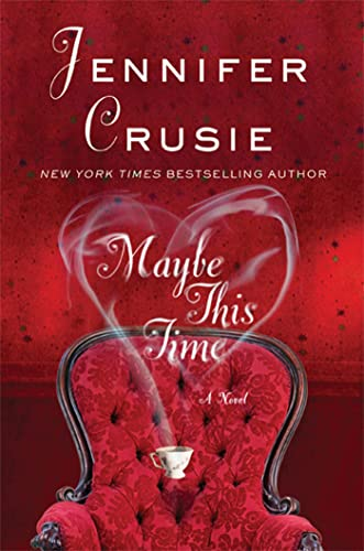 9780312584160: Maybe This Time: A Novel