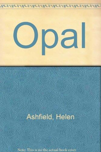 9780312585914: Opal