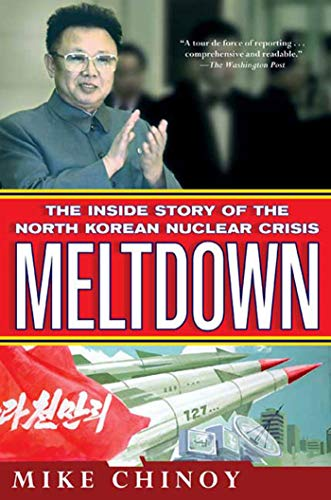 9780312585976: Meltdown: The Inside Story of the North Korean Nuclear Crisis