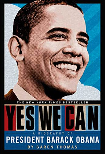 9780312586393: Yes We Can: A Biography of President Barack Obama