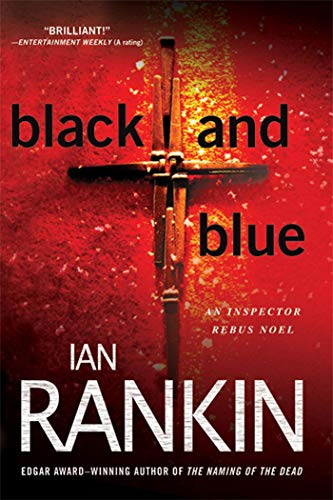 9780312586492: Black and Blue: An Inspector Rebus Mystery (Inspector Rebus Novels)