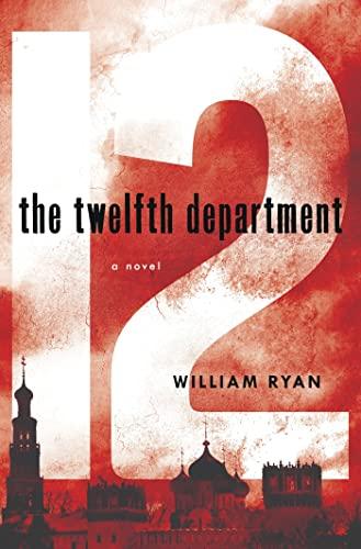 9780312586522: The Twelfth Department