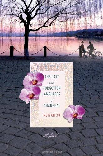 9780312586546: The Lost and Forgotten Languages of Shanghai: A Novel