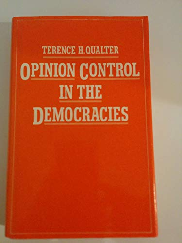 9780312586836: Opinion Control in the Democracies