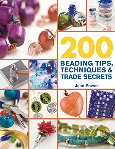 9780312587475: 200 Beading Tips, Techniques & Trade Secrets: An Indispensable Compendium of Technical Know-how and Troubleshooting Tips