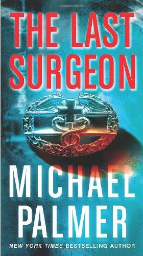 The Last Surgeon: Palmer, Michael