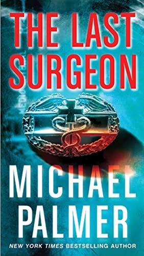 9780312587505: The Last Surgeon: A Novel