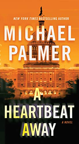 9780312587512: A Heartbeat Away: A Thriller