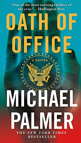 Oath of Office A Novel