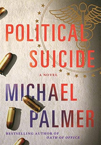 9780312587550: Political Suicide