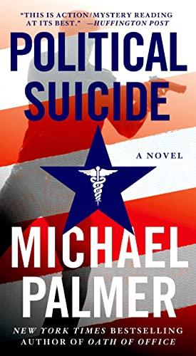 9780312587567: Political Suicide