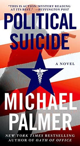 9780312587567: Political Suicide: A Thriller (Dr. Lou Welcome)