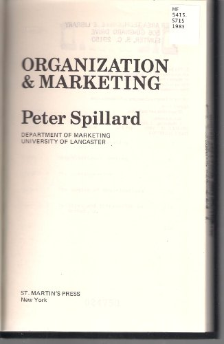 9780312587703: Organization and Marketing