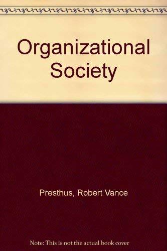 9780312587802: Organizational Society