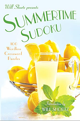 9780312588441: Will Shortz Presents Summertime Sudoku: 100 Wordless Crossword Puzzles
