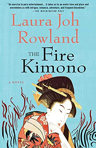 9780312588861: The Fire Kimono: A Novel (Sano Ichiro Novels)