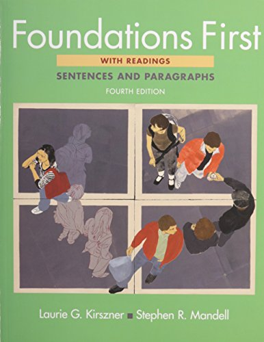Foundations First with Readings 4e & Bedford/St. Martin's ESL Workbook 2e (9780312589608) by Laurie G. Kirszner; Stephen R. Mandell; Sapna Gandhi-Rao; Maria McCormack; Elizabeth Trelenberg