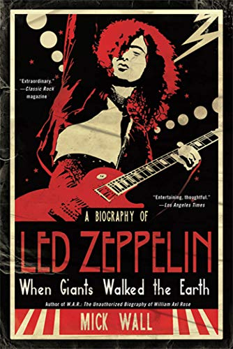 9780312590390: When Giants Walked the Earth: A Biography of Led Zeppelin