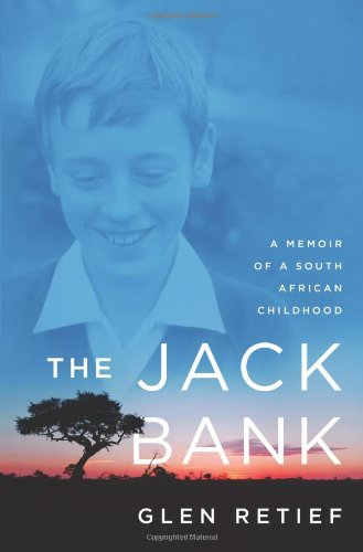 9780312590932: The Jack Bank: A Memoir of a South African Childhood