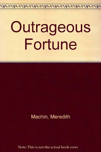 9780312591892: Outrageous Fortune
