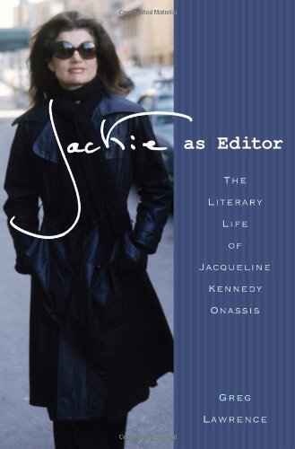 9780312591939: Jackie as Editor: The Literary Life of Jacqueline Kennedy Onassis