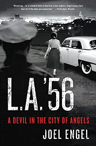 L.A. '56: A Devil in the City of Angels: Engel, Joel