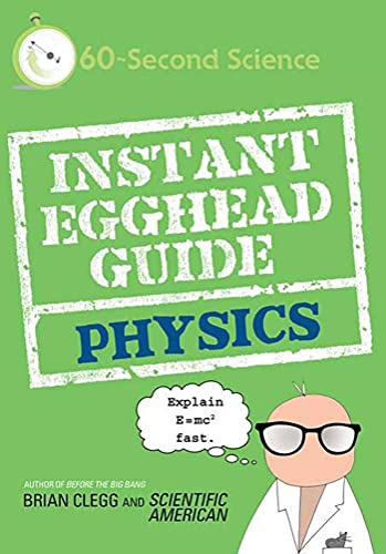 9780312592103: Instant Egghead Guide: Physics (60-Second Science)