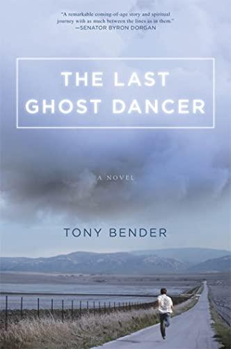 9780312592301: The Last Ghost Dancer: A Novel