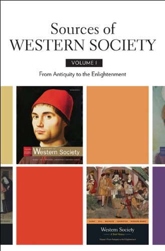Sources of Western Society: Volume 1: From: John P. McKay