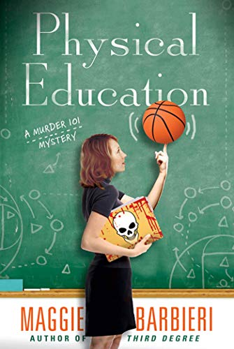 9780312593292: Physical Education (A Murder 101 Mystery)