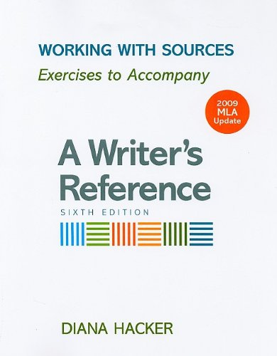 9780312593377: Working with Sources with 2009 MLA Update: Exercises to Accompany A Writer's Reference