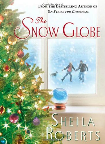 9780312594480: The Snow Globe