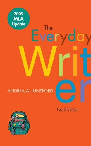 The Everyday Writer 4e with 2009 MLA: Andrea A. Lunsford
