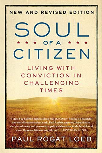 9780312595371: Soul of a Citizen: Living with Conviction in Challenging Times