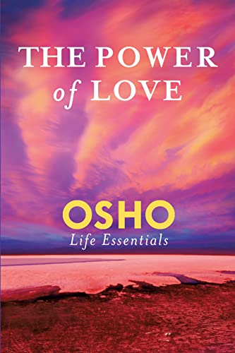 9780312595524: Power of Love, The (Osho Life Essentials)