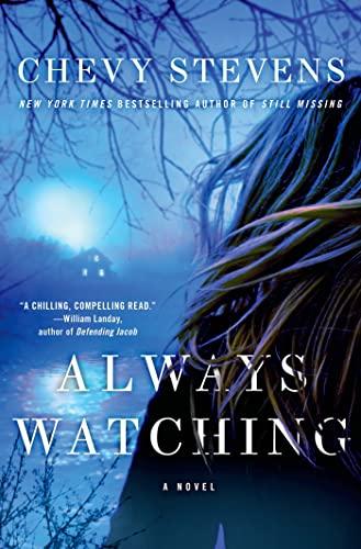 9780312595692: Always Watching: A Novel