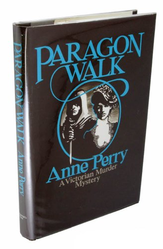 Paragon Walk: Perry, Anne.