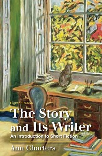 9780312596231: The Story and Its Writer: An Introduction to Short Fiction