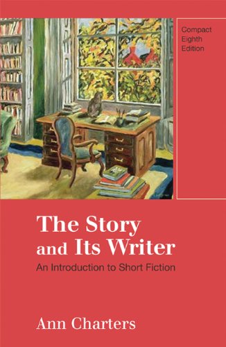 9780312596248: The Story and Its Writer: An Introduction to Short Fiction, Compact 8th Edition
