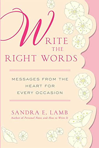9780312596279: Write the Right Words: Messages from the Heart for Every Occasion