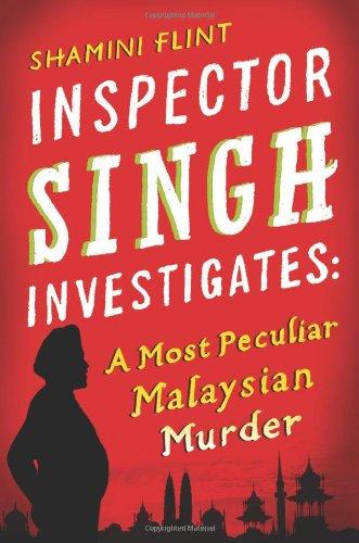 9780312596972: Inspector Singh Investigates: A Most Peculiar Malaysian Murder