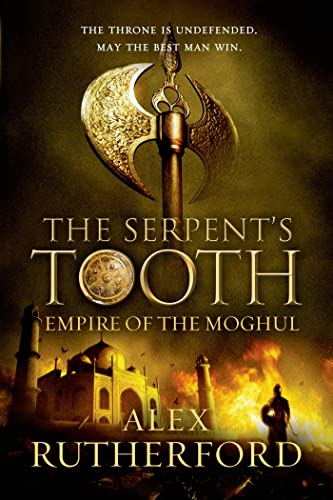 9780312597047: The Serpent's Tooth (Empire of the Moghul)