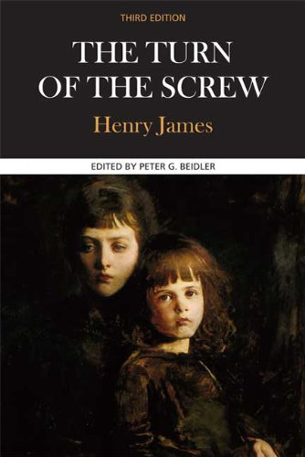 The Turn of the Screw: A Case: Henry James; Editor-Peter