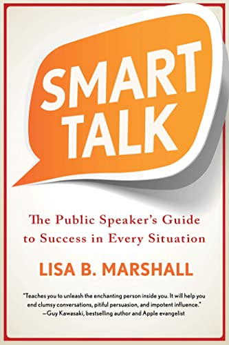 9780312597283: Smart Talk: The Public Speaker S Guide to Success in Every Situation (Quick & Dirty Tips)