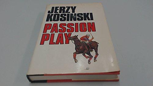 Passion Play: Kosinski, Jerzy
