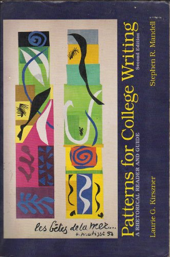 Patterns for college writing: A rhetorical reader: Laurie G kirszner