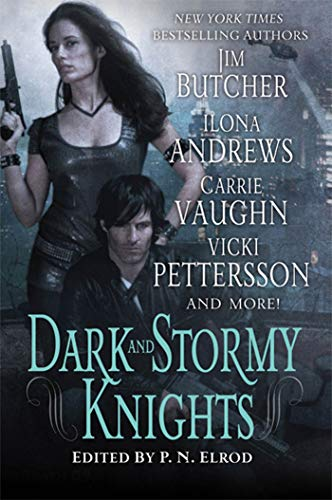 9780312598341: Dark and Stormy Knights: A Paranormal Fantasy Anthology